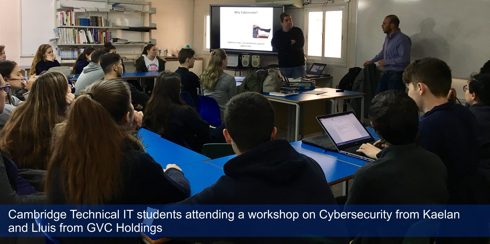 Cambridge Technical IT students attending a workshop on Cybersecurity from Kaelan and Lluis from GVC Holdings